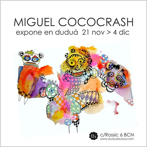 Miguel Cococrash expone en Duduá (Viernes 21 Nov)