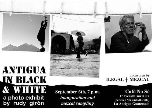 Invitación a la muestra fotográfica Antigua en Blanco y Negro de Rudy Girón