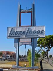 Laura Lodge, Santa Maria, CA (Robby Virus) Tags: california laura sign motel lodge santamaria