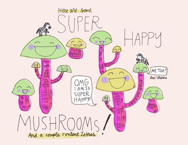 Super HAPPY Mushrooms