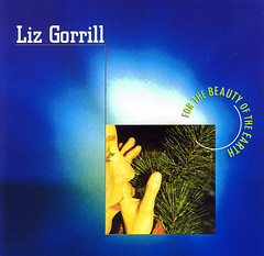 Liz Gorrill | For the Beauty of the Earth ; cover image