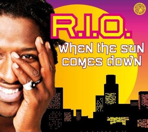 R.I.O. - When The Sun Comes Down