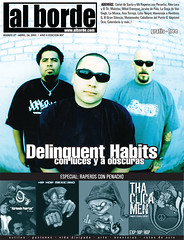Delinquent Habits, Al Borde Magazine Cover (Al Borde Latin Alternative | Spanish Rock) Tags: hiphop latino fusion reggae latinmusic portadas magazinecovers alterlatino rockenespanol musicalatina latinrock rockalternativo musicaalternativa hiphopmexicano alborde alternativebands bandasdemexico coolmagazinecovers albordecovers bandsfrommexico revistaslatinas gruposderock revistaalborde gruposdemusicarock consiertosderock musicaentuidioma latinalternativemusic entrevistademusicarock revistademusicarock spanishrap bandasdelosangeles rapenespanol