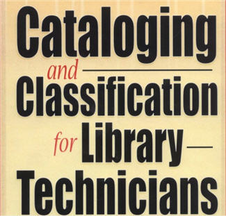Cataloging & Classification for Library Technicians