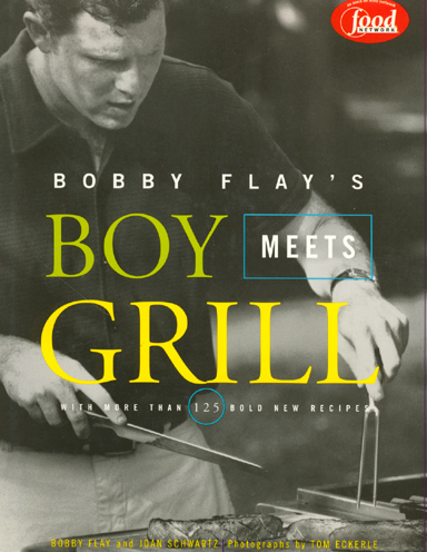 Bobby Flay's Boy Meets Grill Cookbook
