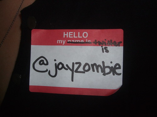 Hello, my Twitter name is @jayzombie