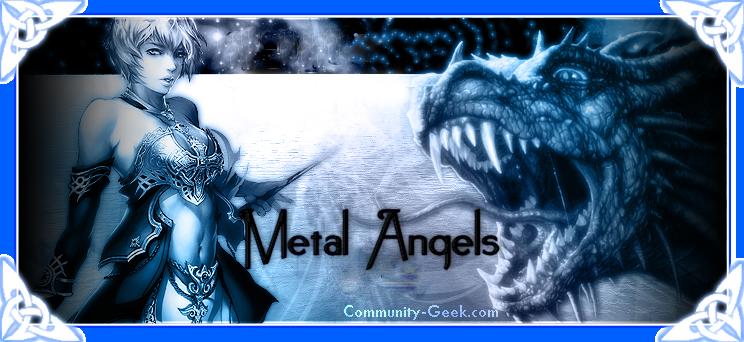 Nouveau forum: http://metalangels.niloo.fr/