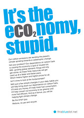 It's the economy, stupid! (net_efekt) Tags: blue money green poster design graphicdesign fight graphic political politics bleu advert stupid oil change environment carbon recycle emissions campaign financial economy climatechange climate economics crisis fuel global finance reuse peakoil co2 reduce dependence occupy itstheeconomystupid thisbluedotnet eco2nomy
