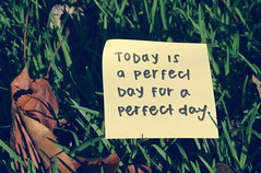 (margyyy) Tags: perfect day post it note today