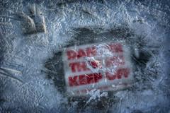 Danger in Winnipeg (bryanscott) Tags: winter snow ice sign danger river typography winnipeg manitoba signage type assiniboine