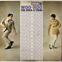 Woo Hoo - The Rock-a-Teens (kevin dooley) Tags: music art rock 33 album woo pop collection cover record roll hoo rpm rockateens