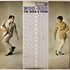Woo Hoo - The Rock-a-Teens