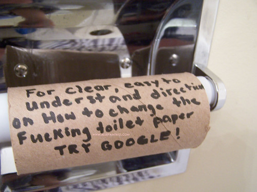 For clear, easy to understand directions on How to change the Fucking toilet paper TRY GOOGLE!