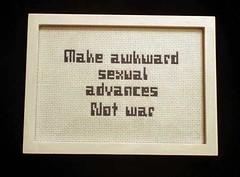 Make Awkward Sexual Advances (Stitch Out Loud) Tags: crossstitch antiwar stitchoutloud