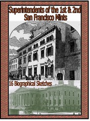 Superintendents of the 1st & 2nd San Francisco Mints
