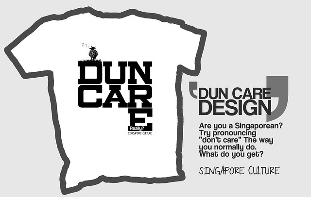 DUN CARE T-Shirt - Singapore Culture