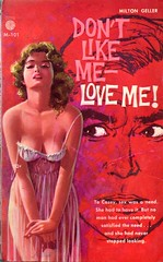 Don't Like Me -- Love Me! (Biff Bang Pow) Tags: vintage book retro paperback pulp sleaze