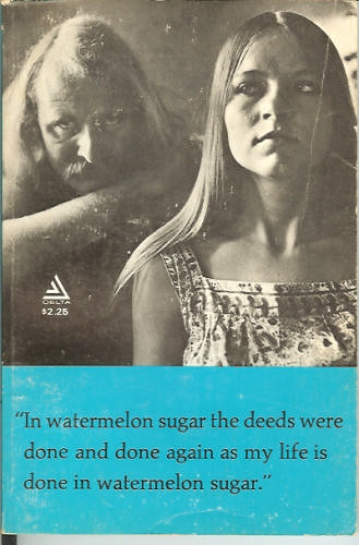 Richard Braugtigan's In Watermelon Sugar