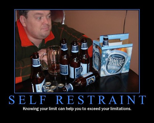 Motivational Poster - Self Restraint | Flickr - Photo Sharing!