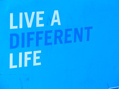 live a different life