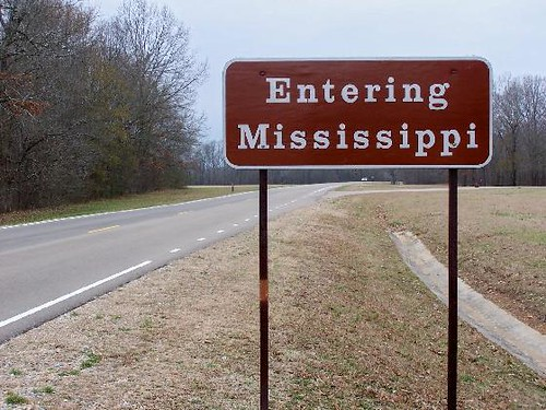 """Welcome to Mississippi"""