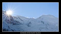 Sunrise over Mont Blanc (Jason V. Rhodes) Tags: sun sunrise canon eos 350d monte sole chamonix francia mont bianco blanc 2009 massiccio sorgere
