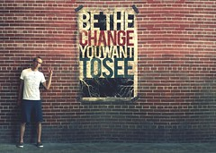 A Change Will Do You Good (Boy_Wonder) Tags: poster outside joel august brickwall 365 peacesign bethechange trp fgr