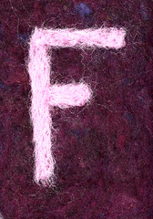 Alphabet ATC or ACEO Available - Needlefelted Letter F