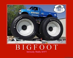 d bigfoot (dmixo6) Tags: usa corporate funny motivator motivation parody bigfoot demotivator monstertrucks demotivation dmixo6
