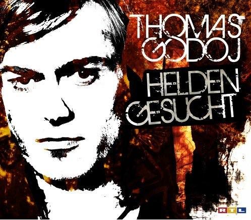 Thomas Godoj - Helden Gesucht