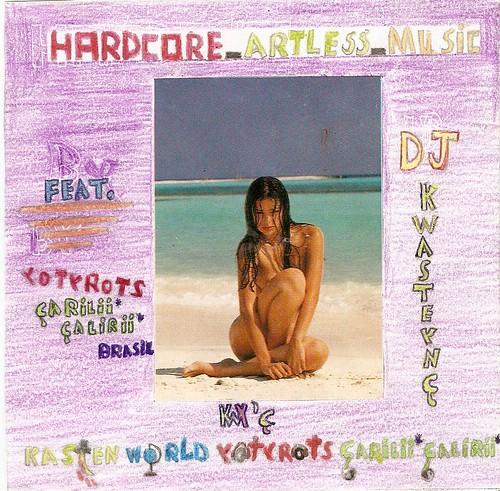 Hardcore_Artless_Music por você.