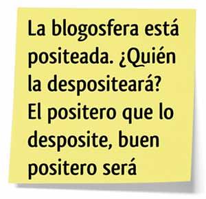 La Blogosfera está positeada