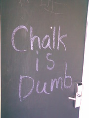 Chalk is Dumb
