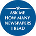 Ask Me How Many Newspapers I Read by baratunde