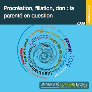 GREPS - Procréation, filiation, don : la parenté en question