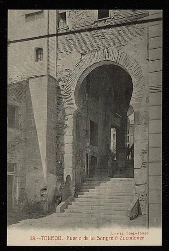 Arco de la Sangre hacia 1911 (Foto Linares)