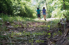 there is no turning back from this unending path of mine. (kelseylela) Tags: from trees girls friends this is back woods mine path no tracks tire there turning tresspassing unending