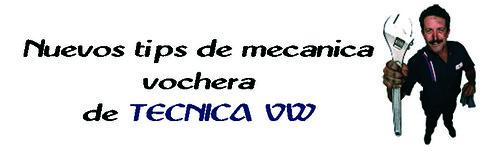 TIPS DE MECANICA VW