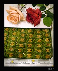 Baklava and walnuts for Sugar or Ramadan Holiday..... (baby7) Tags: rose friend sweet sugar baklava