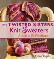 Twisted Sisters Knit