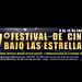 7° Festival CINE BAJO LAS ESTRELLAS