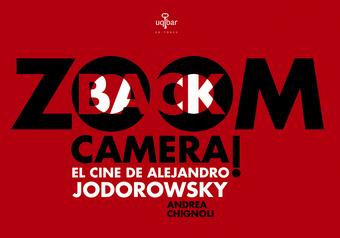 Zoom, Back, Camera!, El cine de Alejandro Jodorowsky