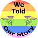 We Told Our Story Badge