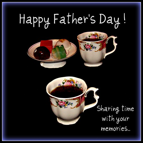 Happy Father's Day! Sharing time with your memories... (by martian cat)