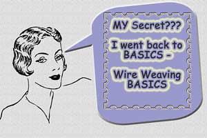 DOWNLOAD WIRE WEAVING BASICS