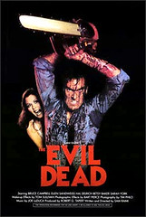 Evil Dead Poster with Bruce Campbell holding a chainsaw