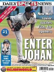 Johan Santana (New York Mets 2-time Cy Young Award winning pitcher) wins Opening Day 2008 - New York Daily News, 4-1-08