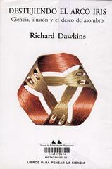 Richard Dawkins, Destejiendo el Arco Iris