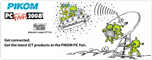 PIKOM PC Fair 2008 (II) Dates and Venues and Offers