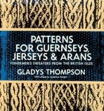 Patterns for Guernseys and Arans